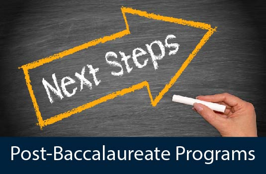 up arrow next steps - post-baccalaureate programs