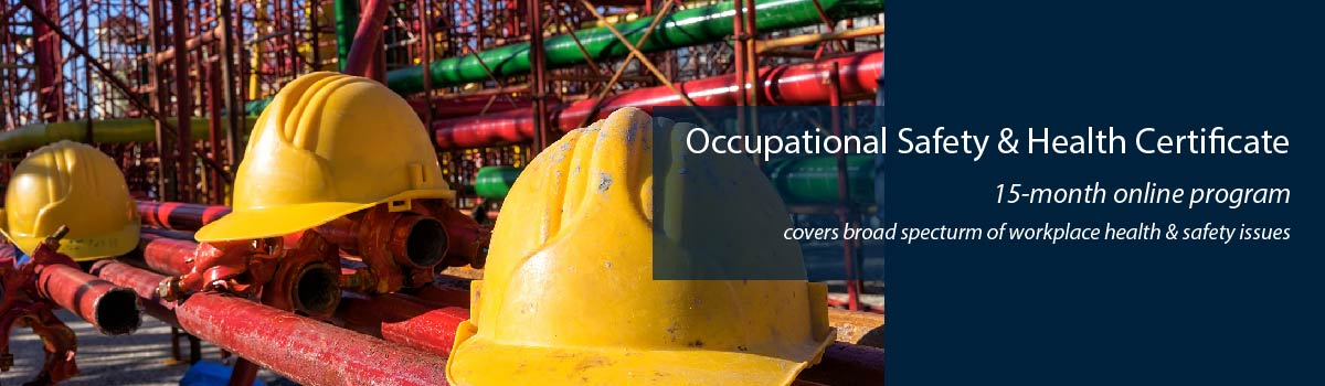 yellow hard hats in front of construction backdrop - Occupational Safety & Health Certificate - 15-month online program - covers broad spectrum of workplace health & safety issues