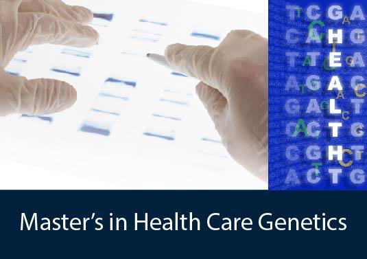 MS in Health Care Genetics
